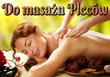 Do masażu pleców
